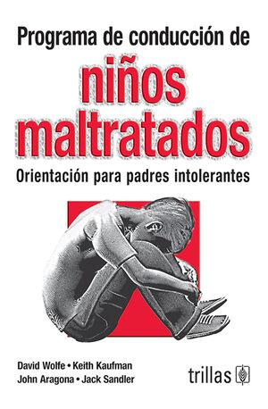 PROGRAMA DE CONDUCCION DE NIÑOS MALTRATADOS