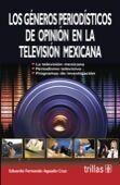 LOS GENEROS PERIODISTICOS DE OPINION EN LA TELEVISION MEXICANA