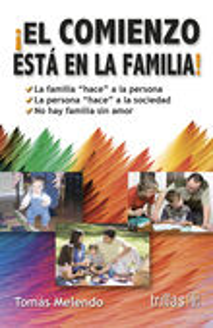 EL COMIENZO ESTA EN LA FAMILIA!