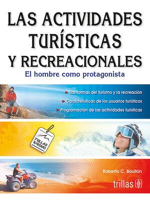 LAS ACTIVIDADES TURISTICAS Y RECREACIONALES