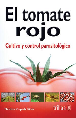 EL TOMATE ROJO: CULTIVO Y CONTROL PARASITOLOGICO