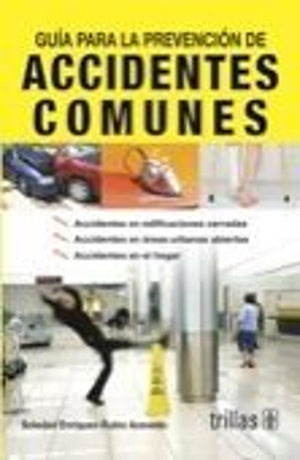 GUIA PARA LA PREVENCION DE ACCIDENTES COMUNES