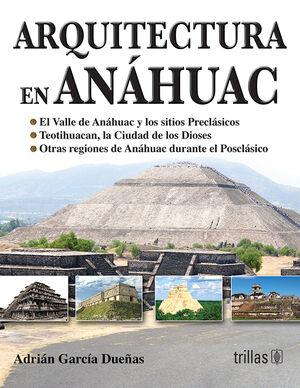 ARQUITECTURA EN ANAHUAC