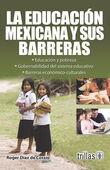 LA EDUCACION MEXICANA Y SUS BARRERAS