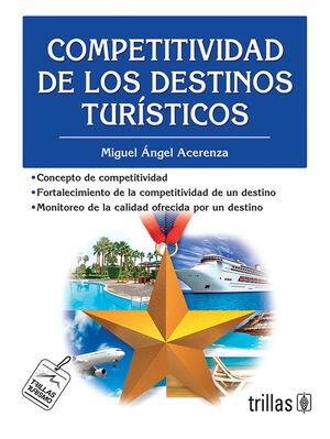 COMPETITIVIDAD DE LOS DESTINOS TURISTICOS