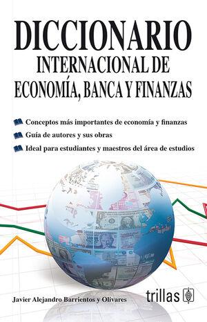 DICCIONARIO INTERNACIONAL DE ECONOMIA, BANCA Y FINANZAS