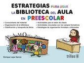 ESTRATEGIAS PARA USAR LA BIBLIOTECA DEL AULA EN PREESCOLAR