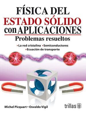 FISICA DEL ESTADO SOLIDO CON APLICACIONES