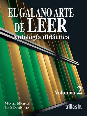 EL GALANO ARTE DE LEER. VOL. 2