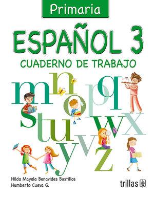 ESPAÑOL 3. CUADERNO DE TRABAJO (PRIMARIA)