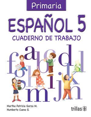 ESPAÑOL 5. CUADERNO DE TRABAJO (PRIMARIA)