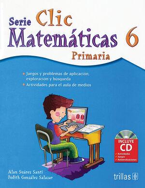 CLIC 6. MATEMATICAS PRIMARIA INCUYE CD