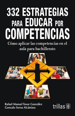 ESTRATEGIAS PARA EDUCAR POR COMPETENCIAS ... 332