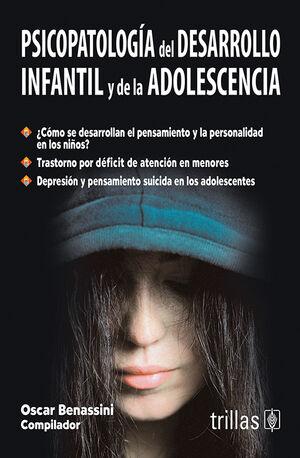 PSICOPATOLOGIA DEL DESARROLLO INFANTIL Y DE LA ADOLESCENCIA