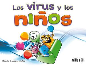 LOS VIRUS Y LOS NIÑOS