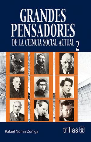 GRANDES PENSADORES DE LA CIENCIA SOCIAL ACTUAL 2