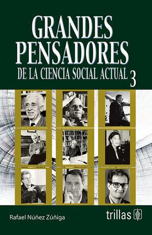 GRANDES PENSADORES DE LA CIENCIA SOCIAL ACTUAL 3