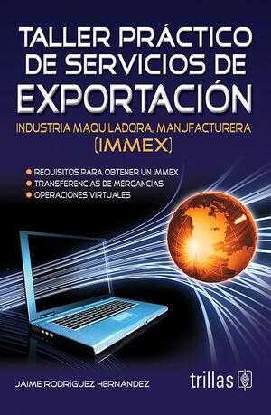 TALLER PRACTICO DE SERVICIOS DE EXPORTACION