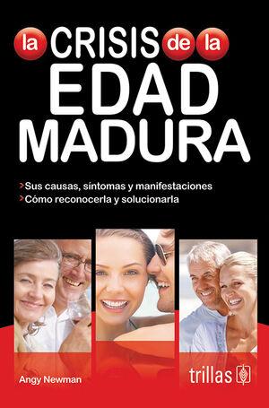 LA CRISIS DE LA EDAD MADURA