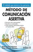 METODO DE COMUNICACION ASERTIVA. INCLUYE CD Y DIAGRAMA