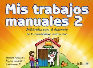 MIS TRABAJOS MANUALES 2