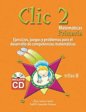 CLIC 2. MATEMATICAS PRIMARIA INCLUYE CD
