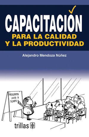 CAPACITACION PARA LA CALIDAD Y LA PRODUCTIVIDAD