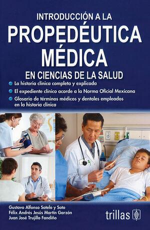 INTRODUCCION A LA PROPEDEUTICA MEDICA EN CIENCIAS DE LA SALUD