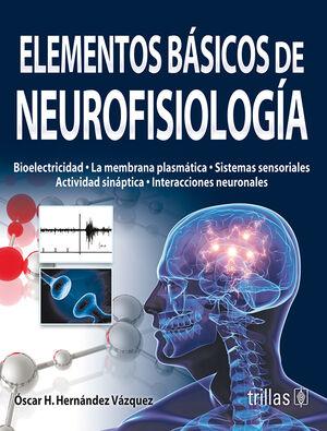 ELEMENTOS BASICOS DE NEUROFISIOLOGIA