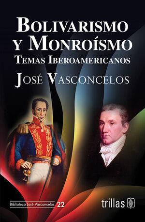 BOLIVARISMO Y MONROISMO