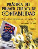 PRACTICA DEL PRIMER CURSO DE CONTABILIDAD. INCLUYE CD