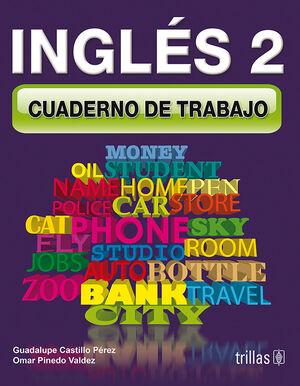 INGLES 2. CUADERNO DE TRABAJO