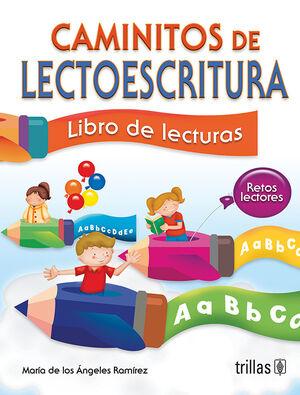 CAMINITOS DE LECTOESCRITURA. LIBRO DE LECTURAS