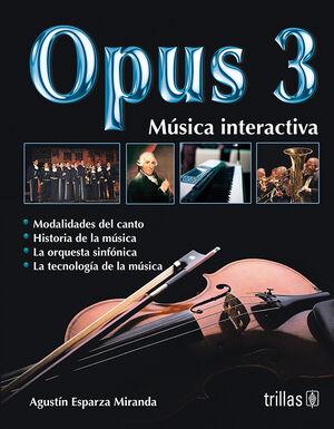 OPUS 3. MUSICA RECREACTIVA