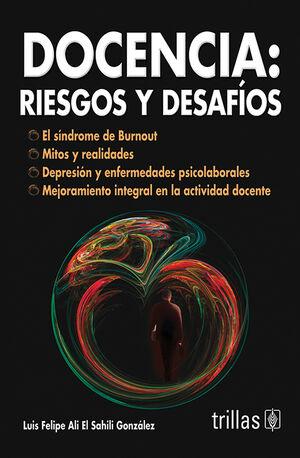 DOCENCIA: RIESGOS Y DESAFIOS