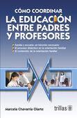 COMO COORDINAR LA EDUCACION ENTRE PADRES Y PROFESORES