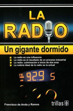 LA RADIO. UN GIGANTE DORMIDO