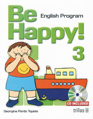 BE HAPPY! 3. ENGLISH PROGRAM. CD INCLUDED