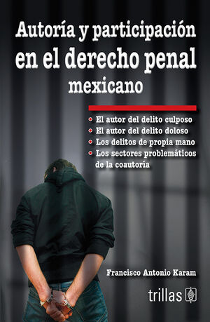 AUTORIA Y PARTICIPACION EN EL DERECHO PENAL MEXICANO