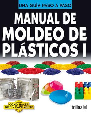 MANUAL DE MOLDEO DE PLASTICOS 1