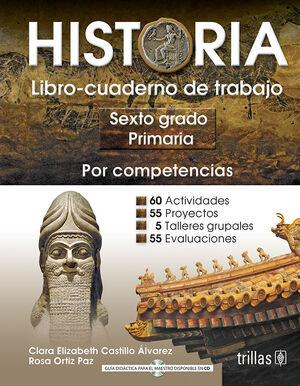 HISTORIA 6, PRIMARIA. LIBRO-CUADERNO DE TRABAJO
