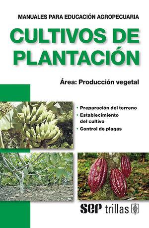 CULTIVOS DE PLANTACION