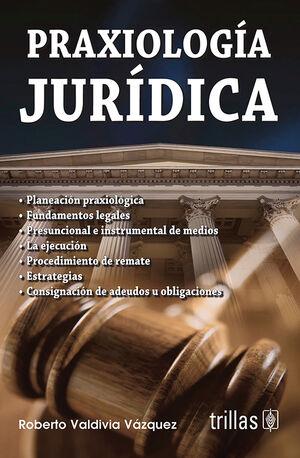 PRAXIOLOGIA JURIDICA
