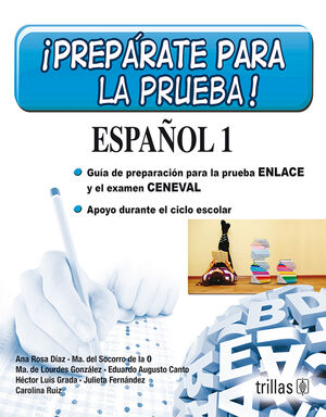 PREPARATE PARA LA PRUEBA! ESPAÑOL 1