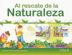 AL RESCATE DE LA NATURALEZA