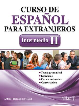 CURSO DE ESPAÑOL PARA EXTRANJEROS. INTERMEDIO II