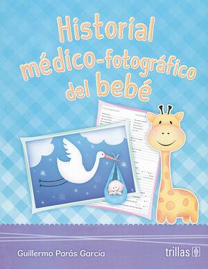 HISTORIAL MEDICO-FOTOGRAFICO DEL BEBE