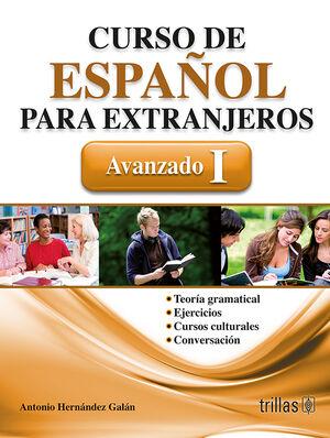 CURSO DE ESPAÑOL PARA EXTRANJEROS. AVANZADO 1