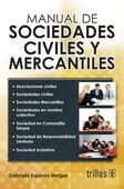 MANUAL DE SOCIEDADES CIVILES Y MERCANTILES
