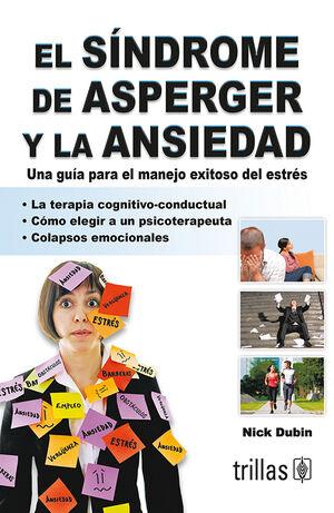 EL SINDROME DE ASPERGER Y LA ANSIEDAD